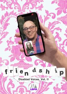 Friendship - Disabled Voices, Vol 2 front cover